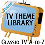 TV Theme Library: Classic TV - A to Z