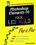 Photoshop Elements 10 Pas � Pas Pour...