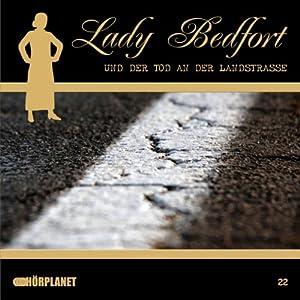 Der Tod an der Landstrasse (Lady Bedfort 22) Hörspiel