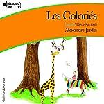 Les Coloriés | Alexandre Jardin