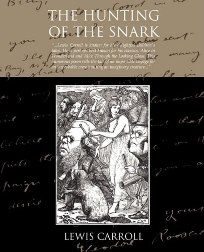 Image of The Hunting of the Snark: An Agony, in Eight Fits