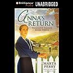 Anna's Return: Pleasant Valley, Book 3 | Marta Perry