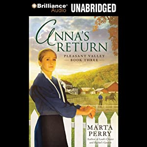 Anna's Return: Pleasant Valley, Book 3 | [Marta Perry]