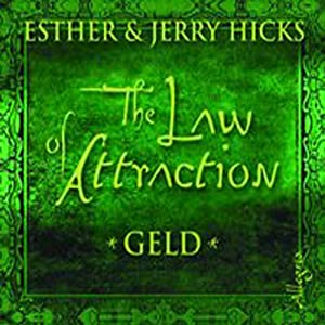 The Law of Attraction. Geld Hörbuch