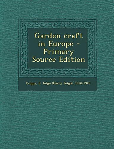 Garden Craft in Europe - Primary Source Edition