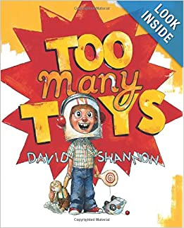 {Too Many Toys by David Shannon}