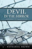 img - for Devil in the Mirror: Overcoming the Enemy's Attack book / textbook / text book