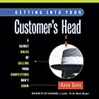 Getting into Your Customer's Head: The 8 Roles of Customer-Focused Selling Hörbuch von Kevin Davis Gesprochen von: Kevin Davis