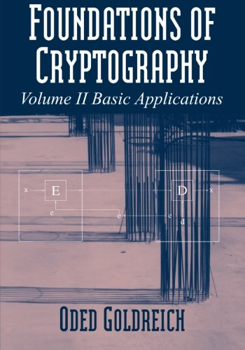 Foundations of Cryptography: Volume 2, Basic Applications PDF