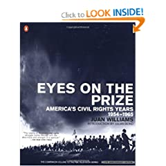 Eyes on the Prize: America's Civil Rights Years, 1954-1965 (African American History (Penguin)) by Juan Williams and Julian Bond