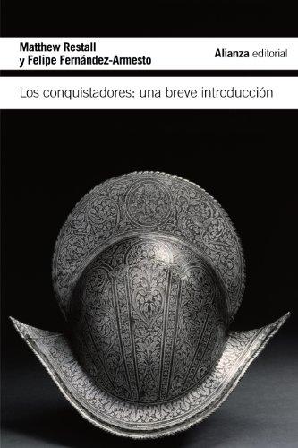 Los Conquistadores. Una Breve Introducción (El Libro De Bolsillo - Historia)