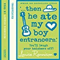 Confessions of Georgia Nicolson (6): '...then he ate my boy entrancers.' (       UNABRIDGED) by Louise Rennison Narrated by Louise Rennison