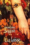 La laisse / Sagan, Françoise