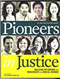 img - for Pioneers in Justice book / textbook / text book