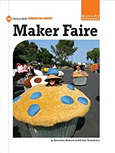 Maker Faire by Samantha Roslund