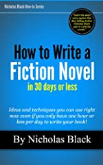 How to Write a Fiction Novel in 30 Days or Less