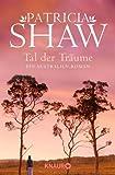 Tal der Träume: Ein Australien-Roman (Knaur TB)