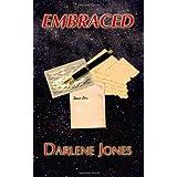 Embraced ~ Darlene Jones