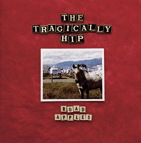 The Tragically Hip - Road Apples [LP]
