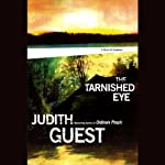 The Tarnished Eye | Judith Guest