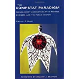 The Compstat Paradigm: Management Accountability in Policing, Business and the Public Sector ~ Vincent E. Henry