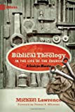 img - for Biblical Theology in the Life of the Church: A Guide for Ministry (9Marks) book / textbook / text book