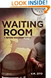 Waiting Room: A Return Man Short Story