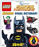 LEGO Batman: Visual Dictionary (LEGO DC Universe Super Heroes)