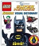 LEGO Batman: Visual Dictionary (LEGO...