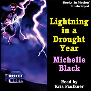 Lightning in a Drought Year | [Michelle Black]