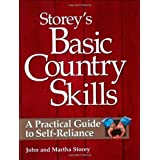 Storey's Basic Country Skills: A Practical Guide to Self-Reliance ~ M. John Storey