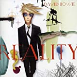 Reality by David Bowie (2008-04-29)