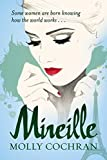 Mireille by Molly Cochran