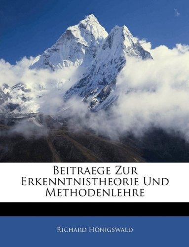 Beitraege Zur Erkenntnistheorie Und Methodenlehre