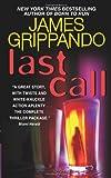 Last Call (Jack Swyteck Series #7) (0060831170) by Grippando, James
