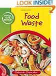 Reduce, Reuse, Recycle: Food Waste