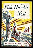 img - for The fish hawk's nest book / textbook / text book