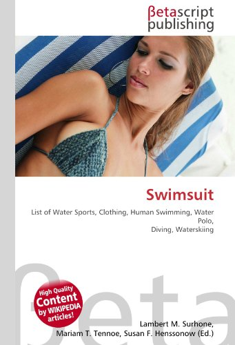 Swimsuit: List of Water Sports, Clothing, Human Swimming, Water Polo, Diving, Waterskiing