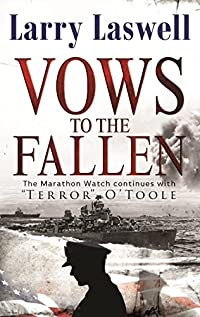 Vows To The Fallen: O'toole by Larry Laswell ebook deal