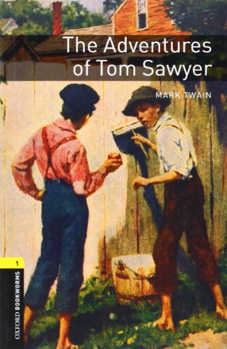 American Oxford Bookworms: Stage 1: Adventures of Tom Sawyer (Oxford Bookworms, Level 1)