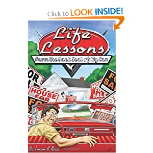 Life Lessons...: from the back seat of my car Loren K. Keim