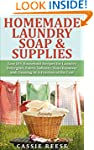 Homemade Laundry Soap & Supplies: Eas...