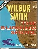 The Burning Shore (Audio Book) Wilbur Smith