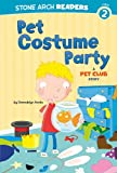 img - for Pet Costume Party: A Pet Club Story book / textbook / text book