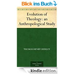 Evolution of Theology: an Anthropological Study (English Edition)