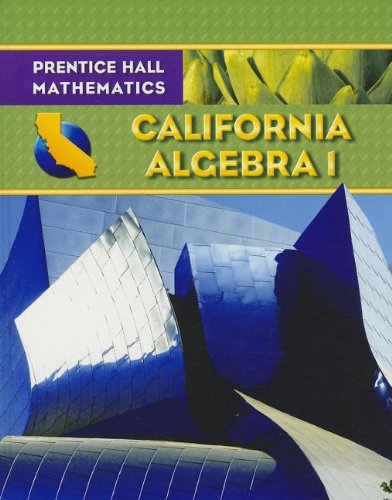 Algebra 1 - California Edition (Prentice Hall Mathematics), Bellman