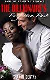 img - for BWWM Romance: The Billionaire's Forgotten Past (Interracial Secret Baby United Sates Taboo Billionaire Romance) (Urban BWWM Bad Boy Nerd Rich Mafia Provocative New Adult and College Short Stories) book / textbook / text book