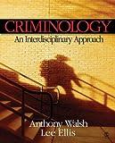 img - for Criminology: An Interdisciplinary Approach book / textbook / text book