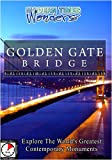 Modern Times Wonders Golden Gate Bridge San Francisco [DVD] [NTSC]