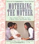 Mothering The Mother: How A Doula Can...